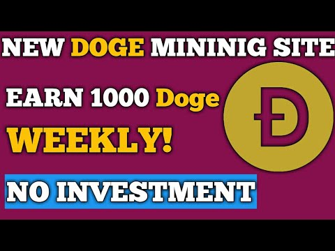 Earn 1000 Doge Weekly! | New Dogcoin Mining Site | No Investmient