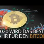 2020 WIRD DAS BESTE JAHR FÜR DEN BITCOIN
