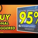 Bitcoin BUY Signal Triggered – 95% Accurate! [Cryptocurrency News]