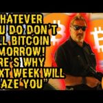 """""""WHATEVER YOU DO DON'T SELL BITCOIN TOMORROW! Here's Why NEXT WEEK Will AMAZE YOU"""" Mcafee's HOT TAKE"""