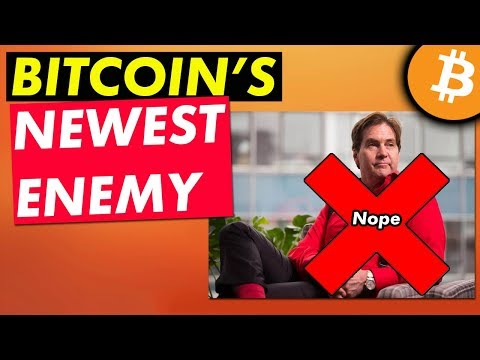 Bitcoin's Newest Enemy - Not Craig Wright [Cryptocurrency News]