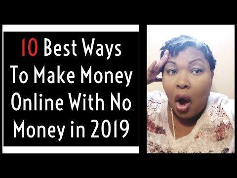 10 Best Ways To Make Money Online With No Money In 2019