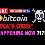 Bitcoin DEATH CROSS HAPPENING NOW?☠️❗️LIVE Crypto Trading Analysis TA& BTC Cryptocurrency Price News