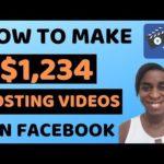 How To Make $1,958 Posting Videos On Facebook | Make Money Online