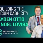 Building the Bitcoin Cash City - Noel Lovisa & Hayden Otto