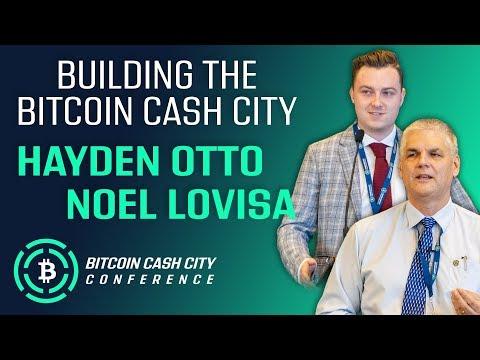 Building the Bitcoin Cash City - Noel Lovisa & Hayden Otto