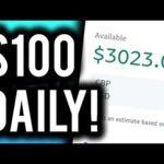 Earn $100 Per Day For FREE! (EXACT Steps Revealed) - Make Money Online 2019
