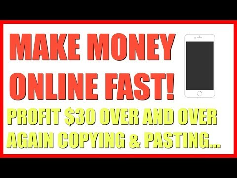 How To Make Money Online Fast 2019 | $30 Profit Over and Over Copy & Pasting!