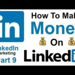 How to Make Money Online Using LinkedIn 2019 FREE Course - Part 9
