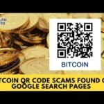 Bitcoin QR Code Scams Found on Google Search Pages