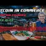 Bitcoin in Commerce - CheapAir Founder: Jeff Klee - CoinSpice Podcast