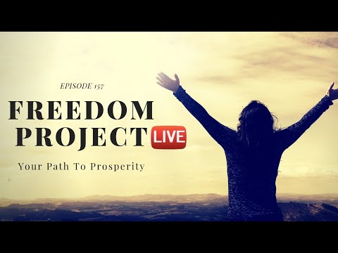 Freedom Project Live Ep. 157 - How To Make Money Online For Beginners