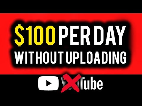 Make $100 Per Day on YouTube WITHOUT Uploading Videos! | Make Money Online 2019