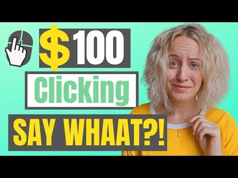 EARN $100 By Clicking! SUPER Easy Way To Make Money Online!
