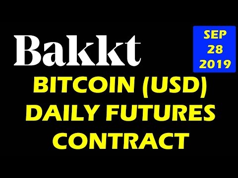 BAKKT  BITCOIN (USD) DAILY FUTURES CONTRACT #bitcoin mining #xrp news #LiveDayTrader 28 sep 2019