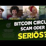 Bitcoin Circuit Erfahrungen & Review 2019 | SCAM oder SERIÖS?