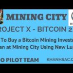 How To Buy a Bitcoin Mining Investment Plan at Mining City Using New Luno