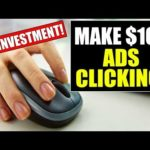 Make $100 in Ads Clicking Job for Free! Easy Work!