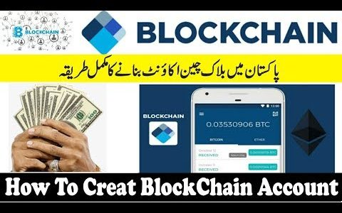 How To Create Blockchain Account – Secure Your Bitcoin Wallet Account 2019