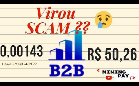 B2b scam? saiba toda verdade sobre b2business pagamentos!! Atenção investimento em Bitcoin!!!