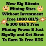 New Big BitCoin Mining Sites Free 1000 GHS &100GHS Free Mining Power SignUp Bouns