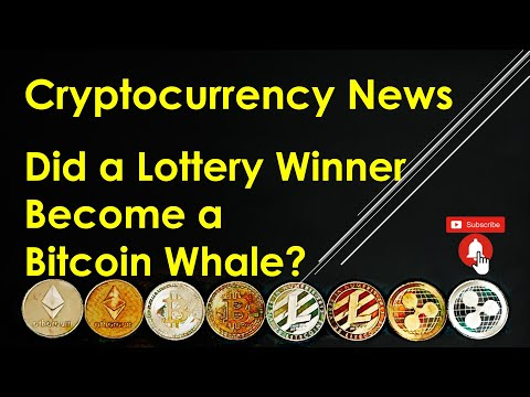 Cryptocurrency News - Did a Lottery Winner Become a Bitcoin Whale?