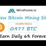 Mindhome.io – New Free Bitcoin Mining Site 2020 | Earn Daily 6% Forever Live Proof Urdu Hindi