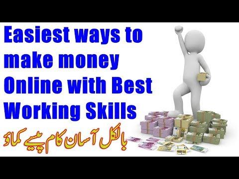 Easiest ways to make money Online with Best Working Skills