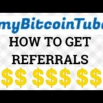 My Bitcoin Tube - How to Get REFERRALS