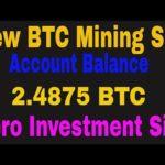 2020 New Free Bitcoin Mining Sites | Free Bonus 125 GH/S | Best Free BTC Cloud Mining Site