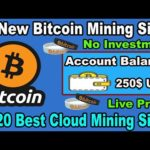 10 New Bitcoin Mining Website 2020 | Earn 250$ In One Week | Earn 0.09 BTC Daily Without Investment