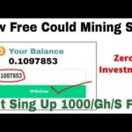 New Free Could Bitcoin Mining Site &Sing Up Get 1000 GH/SBonus Zero Investment Live  Proof