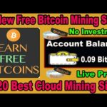 New Bitcoin Mining Website 2020 | Earn 0.09 BTC Daily Without Investment | Free 10 mining sites 2020