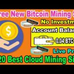 New Bitcoin Mining Website 2020 | Earn 0.04 BTC Daily Without Investment | Free 6 mining sites 2020