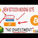 NEW BITCOIN MINING SITE FREE 0 02343340900 BTC ''ON INVESTMENT'' 2019