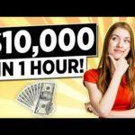 Earn $10,000 for 1 Hour of Work? (Make Money Online Worldwide!)