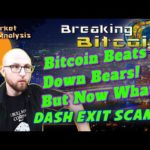 Bitcoin Gap Filled! Jericho Candle aftermath - DASH Exit Scam - Lightning Network - Live Trading!