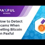 How to Detect Scams When Selling Bitcoin on Paxful