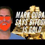 Mark CUBAN Says BITCOIN Is The SAME AS GOLD | BITCOIN NEWS