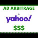 Ad Arbitrage Using Yahoo Will Make You Easy Money - Make Money Online
