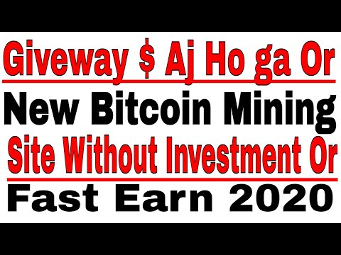 Giveway $ + New Bitcoin Mining Site Free Withdraw 2020 | Technical Attay