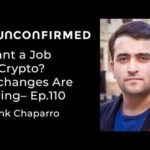 Want a Job in Crypto? Exchanges Are Hiring - Ep.110
