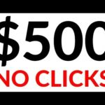 Earn $200-$500 in 1 Hour With NO CLICKS! (Make Money Online)