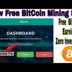 New Free Could Bitcoin Mining Site 2020 | Daily Free Earn  Btc Zero Investment