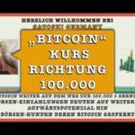 """BITCOIN weiter auf """"KURS-RICHTUNG"""" 100.000 US Dollar !   """"Kryptowärungen-News"""""""