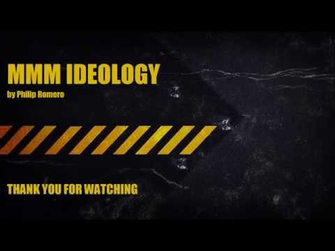 MMM Ideology by Philip Romero 2