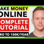 COMPLETE How To Make Money Online Tutorial In 2020 – Zero To 100K/Year For Beginners