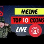 Meine TOP 10 Coins – Bitcoin Drop – News uvm