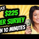 Make $225 Per Survey On This Site ✸ Make Money Online Fast