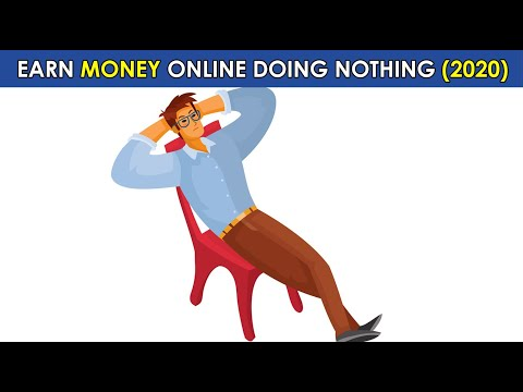 Earn Money Online Doing Nothing 2020 Worldwide